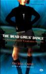 The Dead Girls' Dance (Morganville Vampires, Book 2) - Rachel Caine