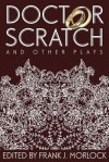 Doctor Scratch and Other Plays - Alain-René Lesage, Charles Dufresny, Frank J. Morlock