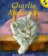 Charlie Anderson - Barbara Abercrombie, Mark Graham