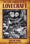 The Dark Worlds of H.P. Lovecraft, Vol 4 - H.P. Lovecraft, Wayne June, Fred Godsmark