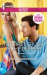 The First Crush is the Deepest (Girls Just Want to Have Fun) - Nina Harrington