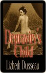 Depravity's Child - Lizbeth Dusseau