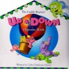 Up & Down Opposite Book (The Cuddly Beasties) - Cathy Drinkwater Better