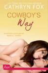 Cowboy's Way - Cathryn Fox