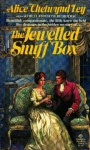 The Jewelled Snuffbox - Alice Chetwynd Ley