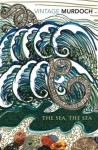 The Sea, the Sea - Iris Murdoch, John Burnside