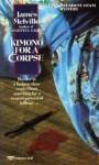 Kimono for a Corpse - James Melville