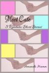 Meet Cute: 5 Romantic Short Stories - Amanda Hamm