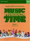Music Through Time Piano Book 3 - Paul Harris, Pauline Hall