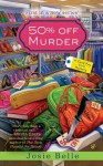 50% Off Murder (Good Buy Girls) - Josie Belle