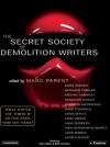 The Secret Society of Demolition Writers - Aimee Bender, Ellen Archer, Michael Connolly, Alan Sklar
