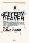 Notti senza sonno - Jeffery Deaver