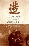 Colors of the Mountain - Da Chen