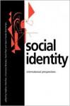 Social Identity: International Perspectives - Stephen Worchel