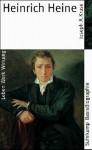 Heinrich Heine: Leben, Werk, Wirkung - Joseph A. Kruse