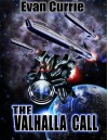 The Valhalla Call - Evan C. Currie