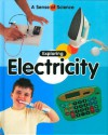 Exploring Electricity (A Sense Of Science) - Claire Llewellyn