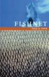 Fishnet - Paul A. Toth