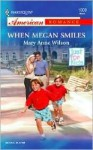 When Megan Smiles - Mary Anne Wilson