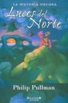 Luces del Norte - Philip Pullman, Roser Berdagué