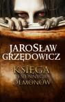 Księga jesiennych demonów - Jarosław Grzędowicz