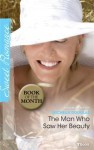 The Man Who Saw Her Beauty - Michelle Douglas
