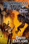 Brotherhood of the Wolf: Volume Two of 'The Runelords' - David Farland