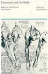 Literature and the Body: Essays on Populations and Persons - Elaine Scarry