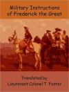 Instructions for His Generals - Frederick the Great, Thomas R. Phillips