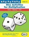 Dice Activities for Multiplication, Grades 3-6 - Chet Delani, Mary Saltus, Diane Neison, Marcia Fitzgerald, Karen Moore