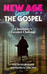 New Age Versus The Gospel - David Marshall