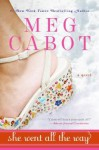 She Went All the Way - Meg Cabot