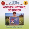 Mother Nature, Designer - Louise Spilsbury, Richard Spilsbury