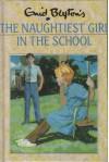 The Naughtiest Girl in the School - Enid Blyton