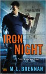 Iron Night - M.L. Brennan