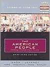 The American People: Creating A Nation and a Society Brief, Volume II: From 1865 (Chapters 16-30) (3rd Edition) - Gary B. Nash, Julie Roy Jeffrey, John R. Howe, Peter J. Frederick, Allen F. Davis, Allan M. Winkler