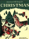American Folk Songs for Christmas - Ruth Crawford Seeger, Barbara Cooney