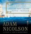 Seize the Fire (Audio) - Adam Nicolson
