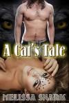 A Cat's Tale - Melissa Snark