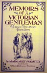 William Makepeace Thackeray: Memoirs Of A Victorian Gentleman - Margaret Forster