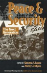 Peace and Security: The Next Generation - George A. Lopez
