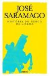 Historia Do Cerco De Lisboa: Romance (O Campo Da Palavra) (Portuguese Edition) - José Saramago