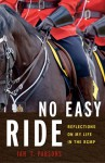 No Easy Ride: Reflections on My Life in the RCMP - Ian Parsons