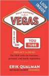 What Happens in Vegas Stays on YouTube - Erik Qualman