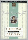 Up from Slavery with Selected Slaves Narratives (NY Public Library Collectors) - Booker T. Washington