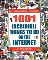 300 Incredible Things to Do on the Internet - Ken Leebow