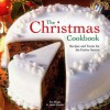 The Christmas Cookbook: Recipes And Treats For The Festive Season - Sue Maggs, Janice Murfitt