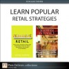 Learn Popular Retail Strategies (Collection) - Richard Hammond, Rick DeHerder, Dick Blatt