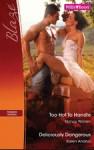 Mills & Boon : Blaze Duo/Too Hot To Handle/Deliciously Dangerous - Nancy Warren, Karen Anders