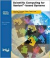 Scientific Computing on Itanium-Based Systems - Marius Cornea, John Harrison, Ping Tak Peter Tang